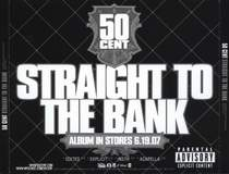 50 Cent - Straight To The Bank (Dirty)