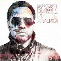 Lenny Kravitz - I Can't Be Without You (2011 Black And White America)