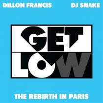 (Ремикс) Dj Snake ft. Dillon Francis - Get Low