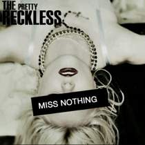 The Pretty Reckless(Taylor Momsen) - Miss Nothing