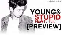 Travis Mills - Young and stupid (feat. T.I.)